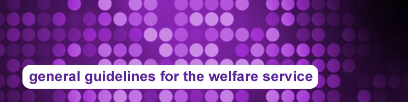 1. General Guidelines for the Welfare Service