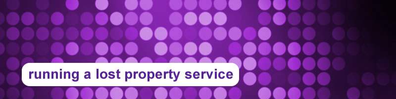 11. Running a Lost Property Service